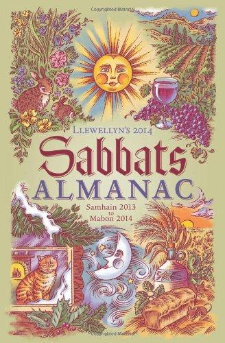 Llewellyn's 2014 Sabbats Almanac: Samhain 2013 to Mabon 2014