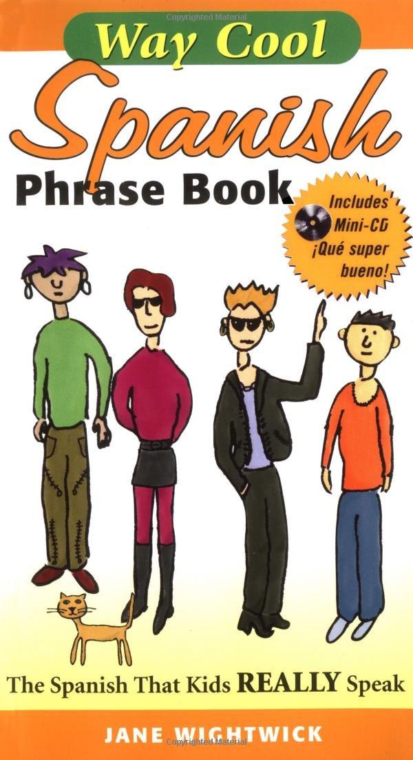 Way Cool Spanish Phrasebook w/ Audio CD