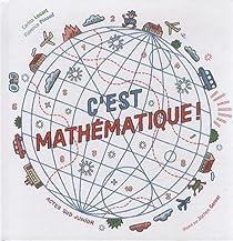 C'est mathématique ! par Louart