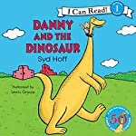 Danny and the Dinosaur 50th Anniversary Edition | Syd Hoff
