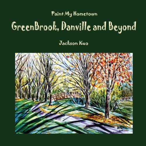 Paint My Hometown Greenbrook, Danville and Beyond: Watercolor Collection