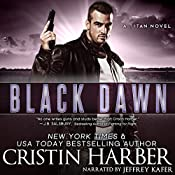 Black Dawn: Titan, Book 8 | Cristin Harber
