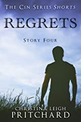 Regrets (The C I N Series Shorts Book 4) Kindle Edition