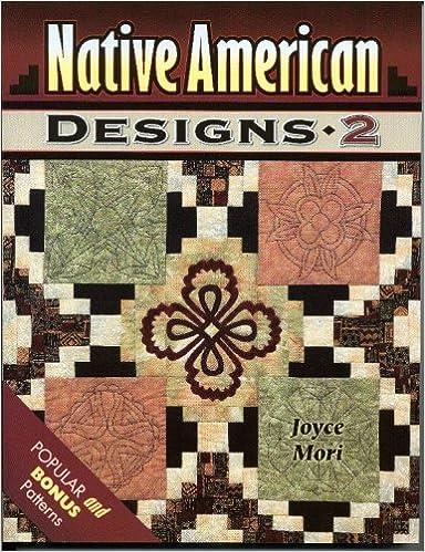 Native American Designs 40 Joyce Mori 97815743408950 Amazon Books Inspiration Native American Quilt Patterns