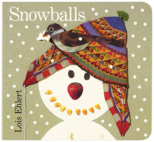 - Snowballs