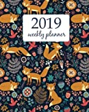 2019 Weekly Planner: Calendar Schedule Organizer Appointment Journal Notebook To do list and Action day 8 x 10 inch Cute Funny Orange Fox and Flowers. (Weekly & Monthly Planner 2019)