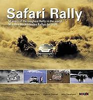 Safari Rally: 50 Jahre Der Härtesten Rallye Der