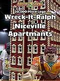Clip: 50,000 Piece Lego Wreck-It Ralph Niceville Apartments