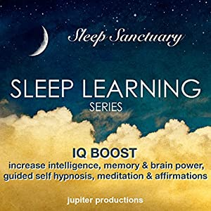IQ Boost: Increase Your Intelligence, Memory & Brain Power Speech