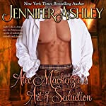 Alec Mackenzie's Art of Seduction | Jennifer Ashley