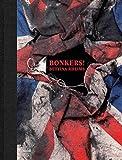 Bettina Rheims: Bonkers