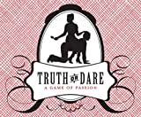 Truth or Dare: A Game of Passion [Cards] [2007] (Author) Thrusti Kicki Grabbi, Kyle Spencer