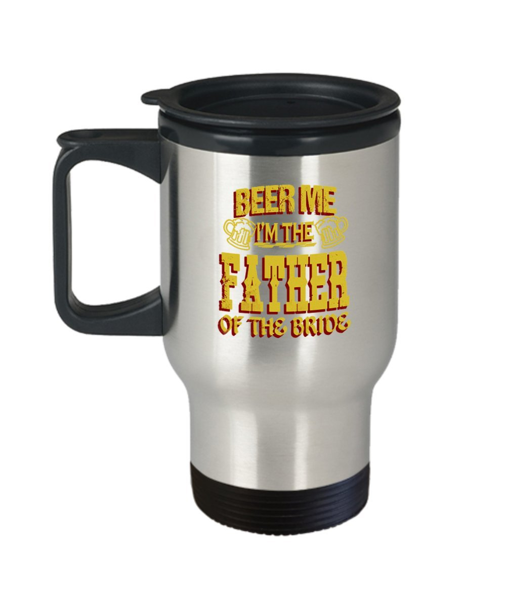32f7261c Amazon.com: Father Of The Bride Mug - Beer me - Wedding Gift for Dad- 14 oz  Stainless Steel Coffee Travel Cup: Kitchen & Dining
