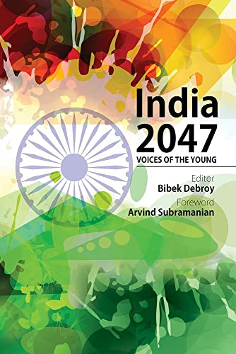 India 2047 Voices of the Young