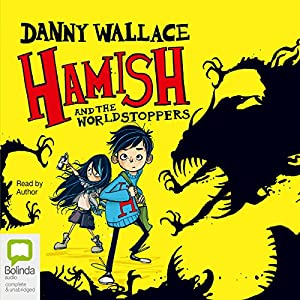 Hamish and the WorldStoppers Audiobook