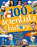 img - for 100 Scientists Who Made History (100 in History) book / textbook / text book