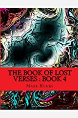 The Book Of Lost Verses : Book 4: Book 4 (Volume 4) Paperback
