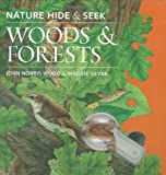 Nature Hide and Seek: Woods and Forests, John Norris Wood, 1935021079