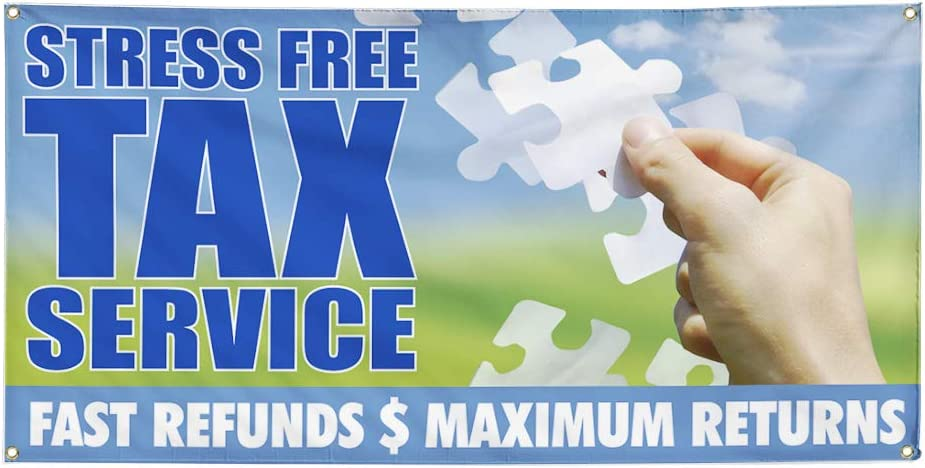 Vinyl Banner Multiple Sizes Stress Free Tax Business A Business Outdoor Weatherproof Industrial Yard Signs Blue 10 Grommets 60x144Inches