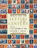 img - for Letters of the Century: America 1900-1999 book / textbook / text book