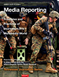 Media Reporting (Tennessee Journalism Series)