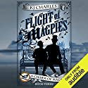 Flight of Magpies Hörbuch von K. J. Charles Gesprochen von: Cornell Collins