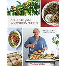 [By Virginia Willis ] Secrets of the Southern Table: A Food Lover's Tour of the Global South (Hardcover)【2018】 by Virginia Willis (Author) (Hardcover)