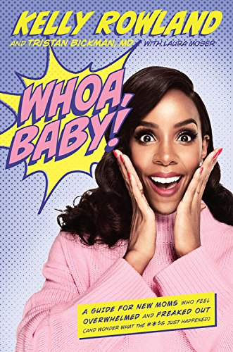 Whoa Baby by Kelly Rowland Book Review, Buy Online