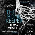 The Bone Keeper Hörbuch von Luca Veste Gesprochen von: Jonathan Keeble