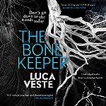 The Bone Keeper   Luca Veste