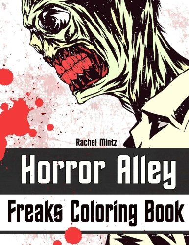 Horror Alley - Freaks Coloring Book: Scary Skulls,