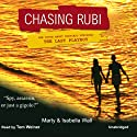 Chasing Rubi: The Truth about Porfirio Rubirosa - the Last Playboy Audiobook by Marty Wall, Isabella Wall, Robert Bruce Woodcox Narrated by Tom Weiner