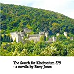 The Search for Kindronium 379 | Barry Jones