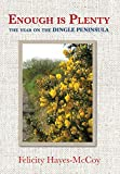 Enough is Plenty - The Year on the Dingle Peninsula