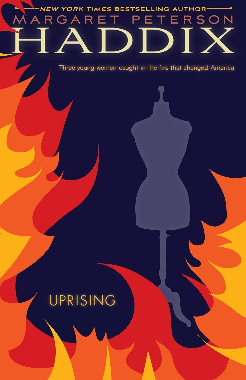 Uprising: Haddix, Margaret Peterson: 9781416911722: Amazon.com: Books