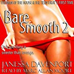 Bare Smooth 2: The Man of the House and the Teen Brat's First Time | Janessa Davenport
