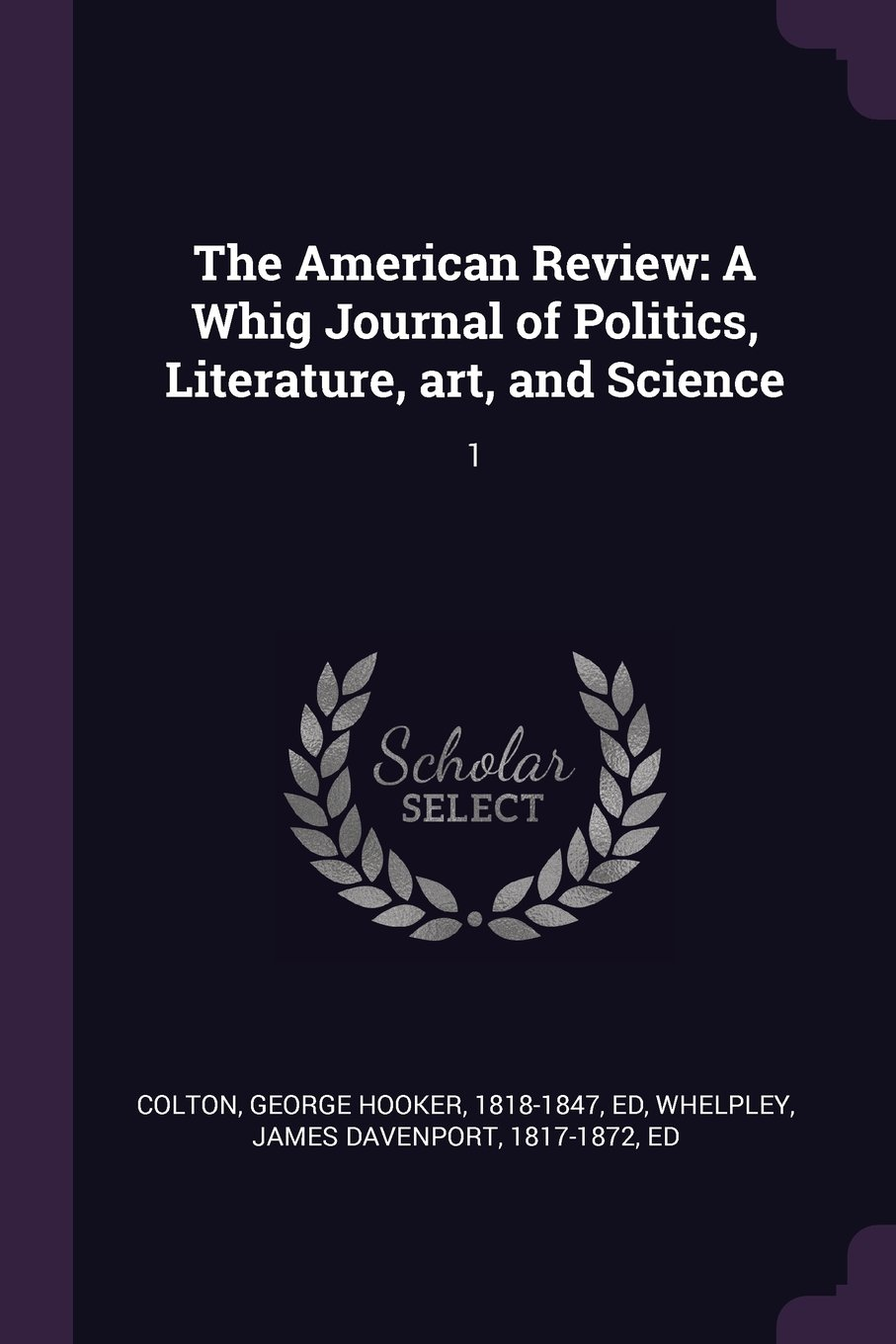 Download The American Review: A Whig Journal of Politics, Literature, Art, and Science: 1 pdf