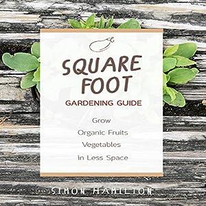 Square Foot Gardening Guide Audiobook