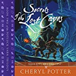 Secrets of the Lost Caves: Potluck Yarn Trilogy 2 | Cheryl Potter