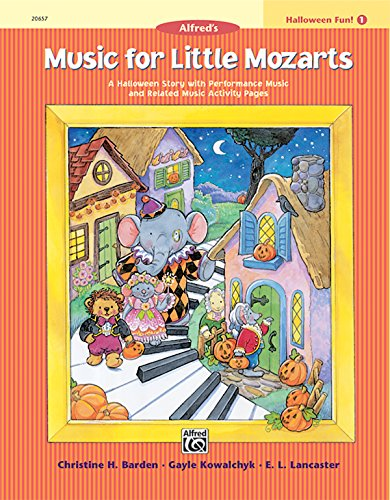 Music for Little Mozarts Halloween Fun, Bk 1: A Halloween Story with Performance Music and Related Music Activity Pages ()