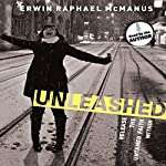 Unleashed: Release the Untamed Faith Within | Erwin Raphael McManus