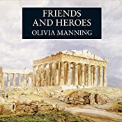 Friends and Heroes | Olivia Manning