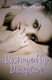 Destroyed by Deception (Amethyst College Saga Book 1)