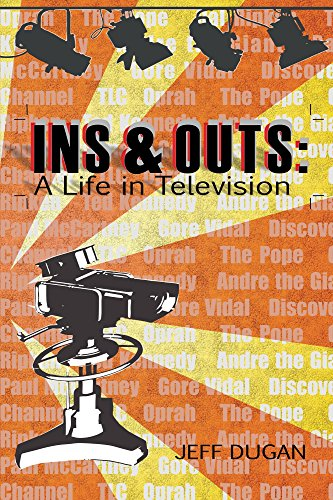 Ins & Outs: A Life in Television (English Edition)
