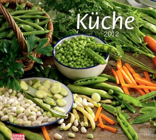 times & more Bildkalender Küche 2012