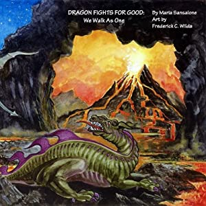 Dragon Fights for Good: We Walk as One Audiobook