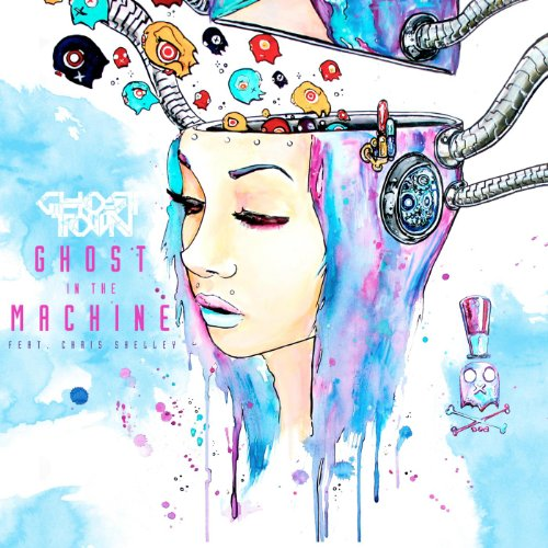 Ghost In The Machine (feat. Chris Shelley) By Ghost Town