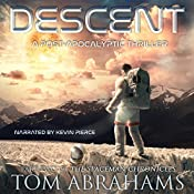 Descent: The SpaceMan Chronicles, Book 2 | Tom Abrahams