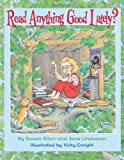 Read Anything Good Lately?, Susan Allen and Jane Lindaman, 0761318895