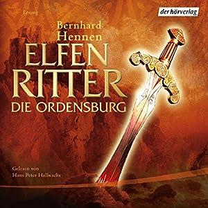 Die Ordensburg (Elfenritter 1) Hörbuch